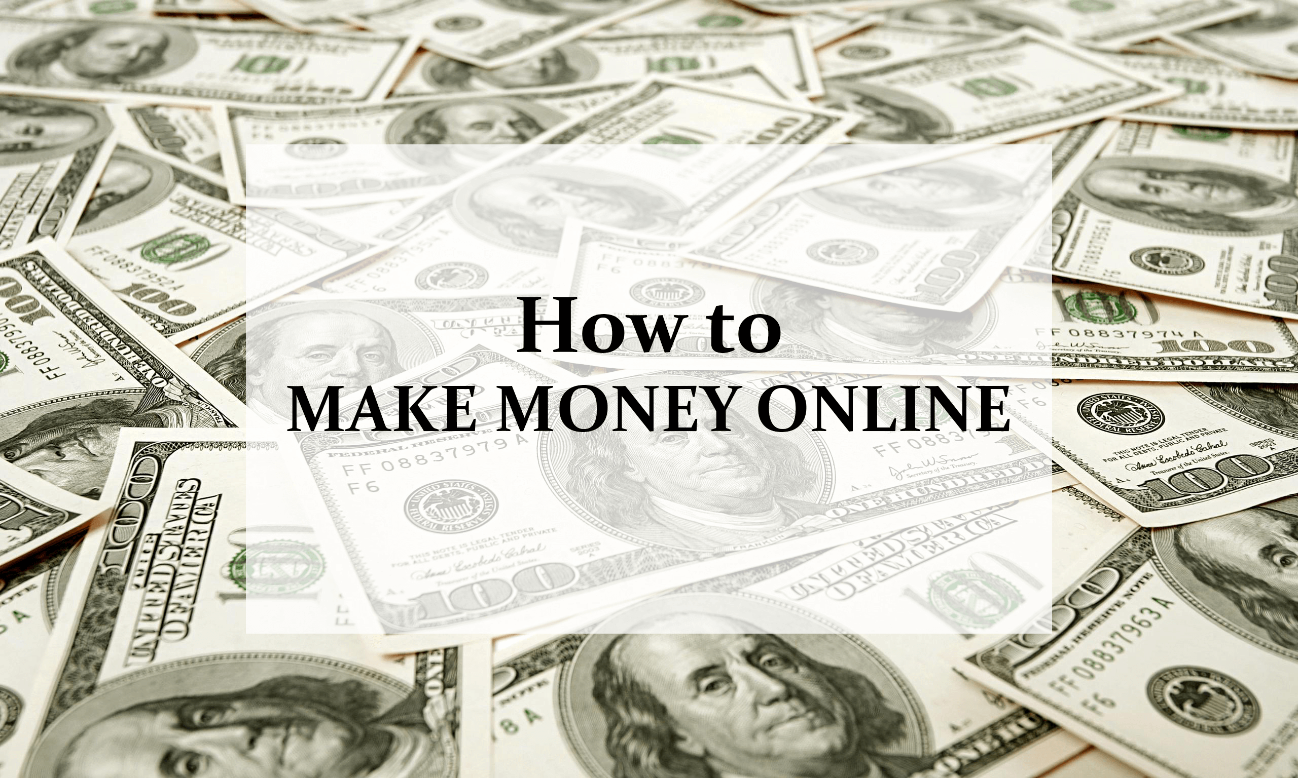 List of Options on How to Make Money Online