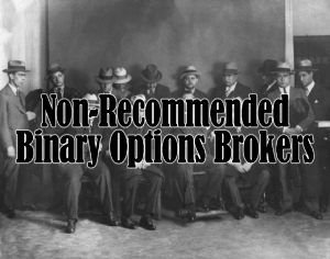 non-recommended binary options brokers